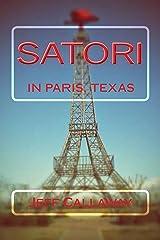 Satori In Paris, Texas (Texas Outlaw Press Chapbook Series 4) Kindle Edition