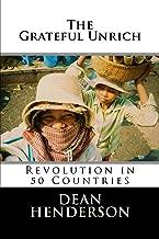 The Grateful Unrich: Revolution in 50 Countries