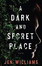 A Dark and Secret Place: A Novel