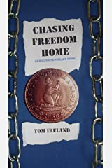 Chasing Freedom Home (Malinding) Kindle Edition