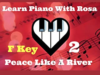 F Key - Piano Technique - Hypnotic Ballad 10th  to I've Got Peace Like A River