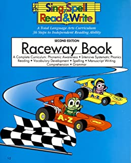 RACEWAY BOOK, STUDENT EDITION, SING SPELL READ AND WRITE, SECOND        EDITION