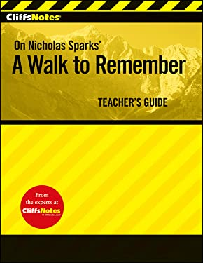 CliffsNotes on Nicholas Sparks' A Walk to Remember (Cliff Notes)