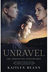 Unravel: The Forgotten Countrymen 3-Book Collection (The Chronicles of the Forgotten Countrymen) Paperback