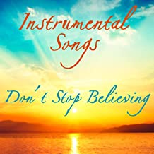 Don't Stop Believing - Instrumental Songs