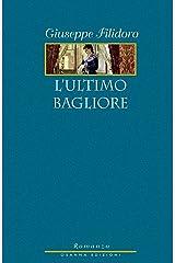 L'ultimo bagliore (Italian Edition) Kindle Edition