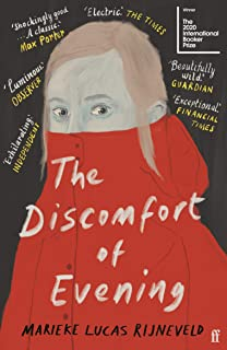The Discomfort of Evening: WINNER OF THE BOOKER INTERNATIONAL PRIZE 2020