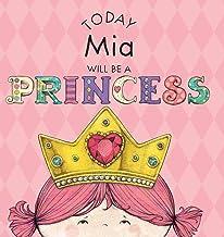 Today Mia Will Be a Princess