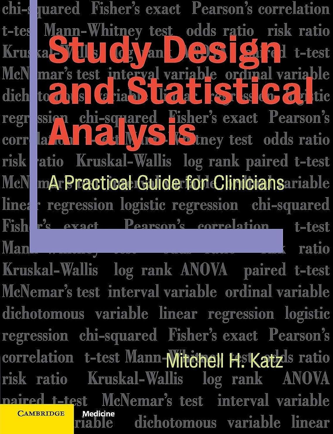 担保領域有用Study Design and Statistical Analysis: A Practical Guide for Clinicians