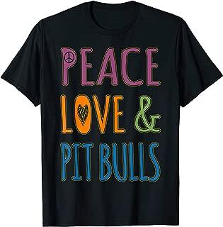 Peace Love Pitbulls T-Shirt pit bull rescue shirt