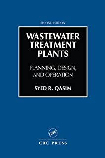 Wastewater Treatment Plants: Planning, Design, and Operation, Second Edition