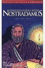 Conversations with Nostradamus: Volume 1 (Conversations with Nostradamus: Volume 2) Kindle Edition