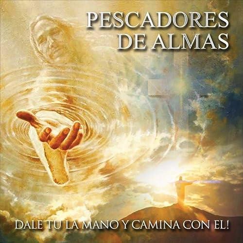 Tu Senor Jesus by Pescadores de Almas on Amazon Music ...