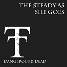 Dangerous & Dead