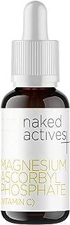 Naked Vitamin C Serum. Magnesium Ascorbyl Phosphate for Anti Aging and Skin Damage Repair. (1 Fl Oz)
