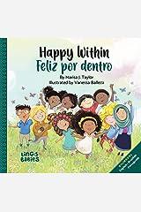 Happy within/ Feliz por dentro : Bilingual Children's book English Brazilian Portuguese for kids ages 2-6 (Portuguese Edition) Kindle Edition