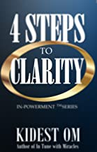 4 Steps to Clarity (IN-Powerment™ Series)