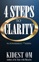 4 Steps to Clarity (IN-Powerment™ Series) (English Edition)