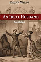 An Ideal Husband Annotated