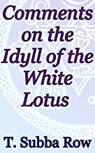 Comments on the Idyll of the White Lotus: