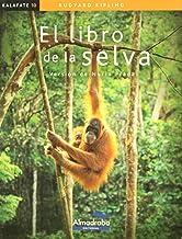 Libro de la selva, El (kalafate) (Colección Kalafate)