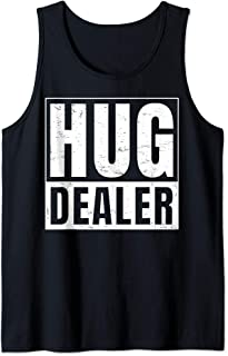Hug Dealer I Free Hugs Tank Top