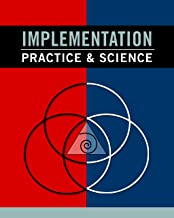Implementation Practice & Science (English Edition)