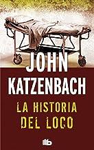 La historia del loco: Edición limitada (Spanish Edition)