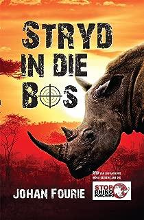 Stryd in die Bos (Afrikaans Edition)