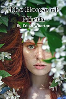 The House of Mirth: with original illustration