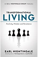 Transformational Living: Positivity, Mindset and Persistence (An Official Nightingale Conant Publication) (English Edition) eBook Kindle