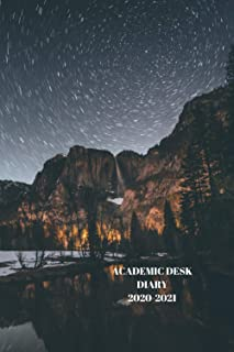 ACADEMIC DESK DIARY 2020-2021: A5 Diary Starts 1 August 2020 Until 31 July 2021. Paperback With Soft Water Repelling Matte...