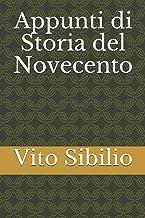 Appunti di Storia del Novecento (Italian Edition)
