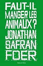 Vignette du document Faut-il manger les animaux ?