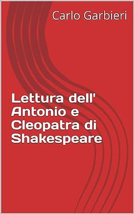 Lettura dell Antonio e Cleopatra di Shakespeare