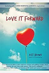 Love it Forward Kindle Edition