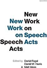 New Work on Speech Acts