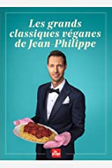 Les grands classiques véganes de Jean-Philippe Paperback