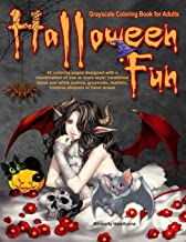 Halloween Fun Grayscale Coloring Book for Adults: 42 Halloween Fun Coloring Pages (Life Escapes Halloween Fun)