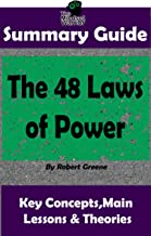 SUMMARY: The 48 Laws of Power: by Robert Greene   The MW Summary Guide (Self Help, Personal Development, Summaries)