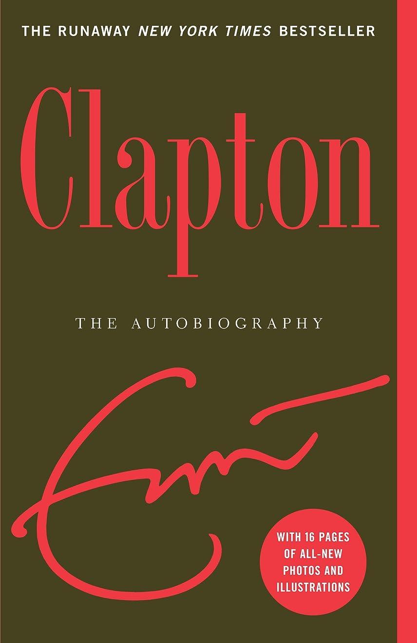 私友情お母さんClapton: The Autobiography (English Edition)