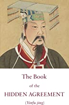 The Book of the Hidden Agreement: A Taoist Text on the Harmony between Heaven and Humanity (Kindle Neidan Texts 3)