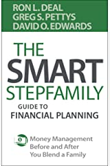 The Smart Stepfamily Guide to Financial Planning: Money Management Before and After You Blend a Family Kindle Edition