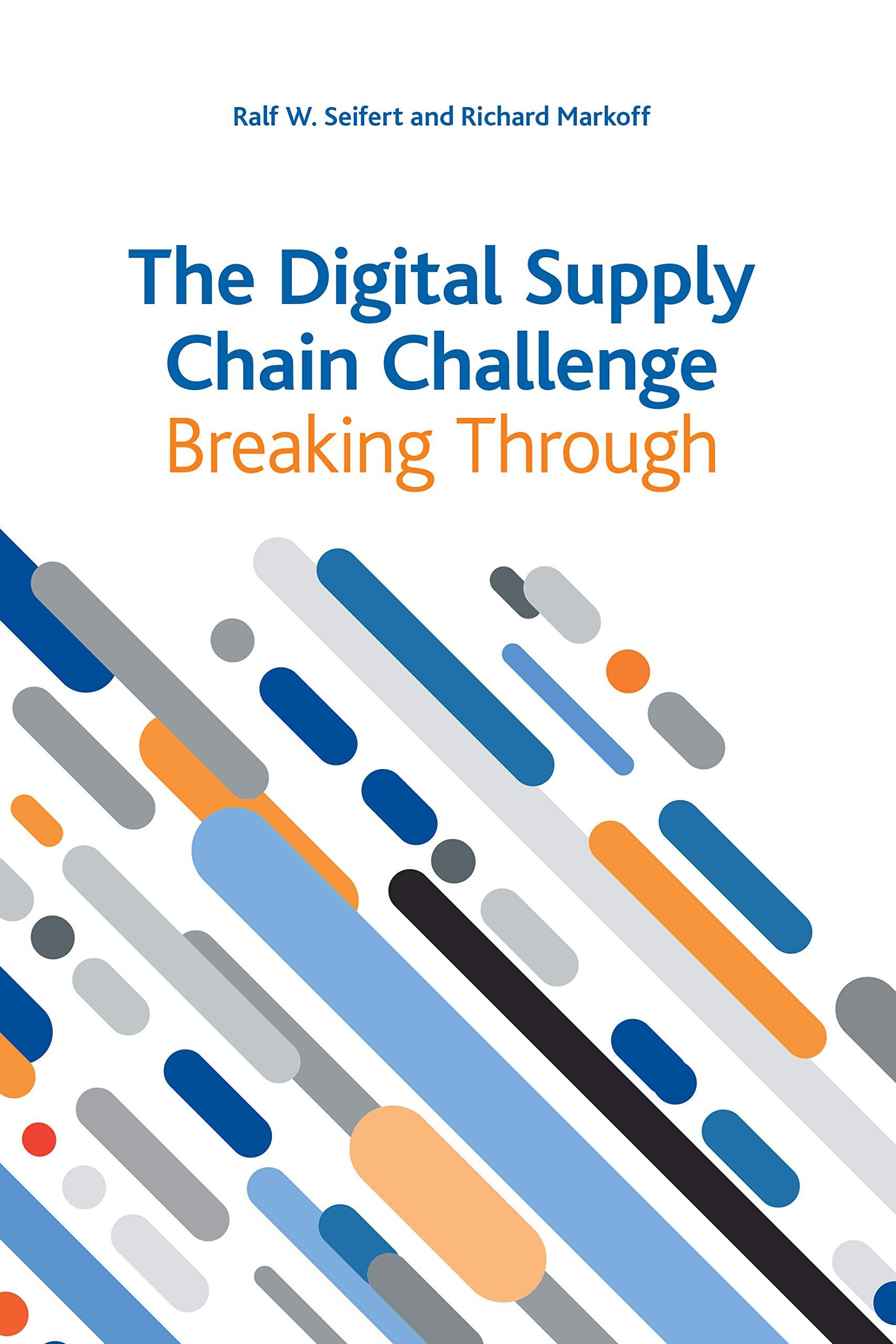 The Digital Supply Chain Challenge: Breaking Through