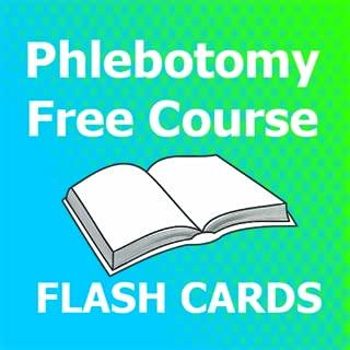 Phlebotomy Free Course Flashcards 2018 Ed