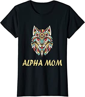 Womens Alpha Mom Shirt Mother's Day Wolf Leader T-Shirt