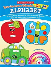 Turn-to-Learn Wheels in Color: Alphabet: 26 Ready-to-Go Manipulative Wheels That Help Children Build and Reinforce Letter-Recognition Skills