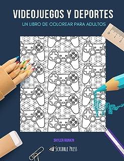 VIDEOJUEGOS Y DEPORTES: UN LIBRO DE COLOREAR PARA ADULTOS: Un libro de colorear impresionante para adultos