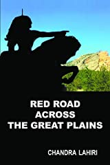 Red Road Across the Great Plains Kindle Edition