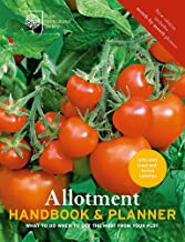 RHS Allotment Handbook & Planner: The Expert Guide for Every Fruit and Veg Grow (Royal Horticultural Society Handbooks)